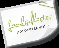 Landgeflüster aus dem Salzburger Dolomitenhof